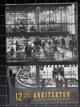 Architecture 1960/12 PUB, Paul  U Bergström, glas, Torbjörn Olsson, Erik och Tore Ahisén, TAGE WILLIAM-OLSSON, Krematorium Gävle, Alf Engström, Gunnar Landberg, Bengt Larsson, Alvar Törneman.